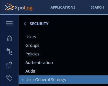 """With security enabled, a new menu item named """"Security"""" is added to the XpoLog Manager navigation menu. Click on that menu and then select """"User General Settings"""""""