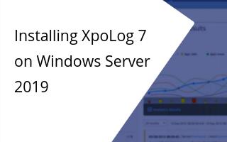 Windows Server 2019 - How to install XpoLog Center 7
