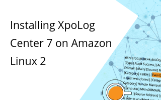 Learn how to Install XpoLog Center 7 on Amazon Linux 2
